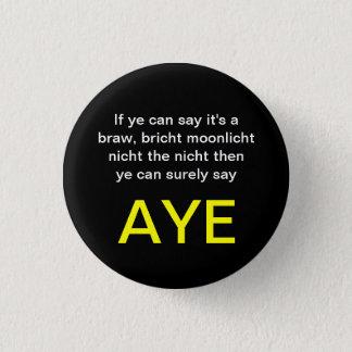 Braw Bricht Scottish Independence Pinback 1 Inch Round Button