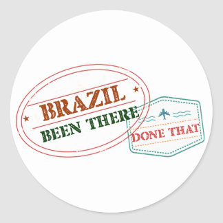 Brazil Been There Done That Round Sticker