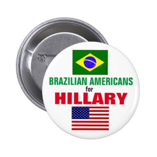 Brazilian Americans for Hillary 2016 2 Inch Round Button