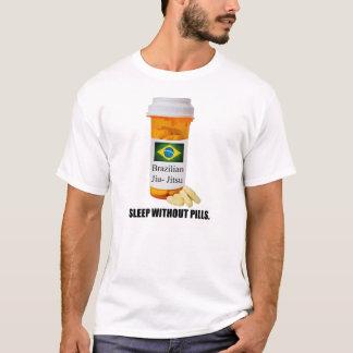 Brazilian Jiu Jitsu Sleep Without Pills Script T T-Shirt