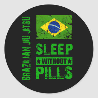 Brazilian Jiu Jitsu Sleep Without Pills Sticker