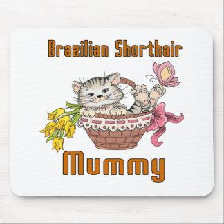 Brazilian Shorthair Cat Mom Mouse Pad