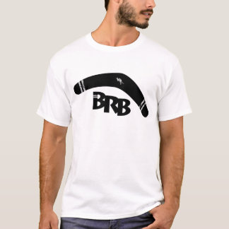 BRB T-Shirt