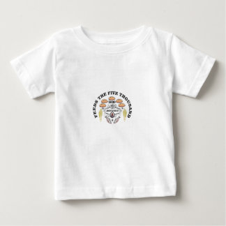 bread jc feed to 5000 baby T-Shirt
