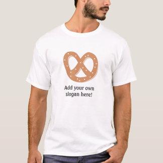 Bread Pretzel: Customizable Slogan T-Shirt