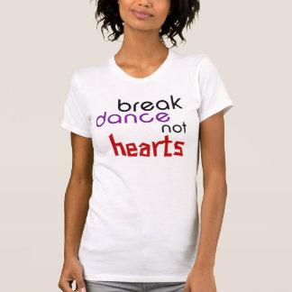 Break Dance not Hearts Tshirt
