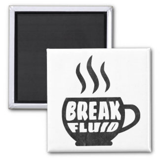 Break Fluid Grunge Graphic Coffee magnet Design