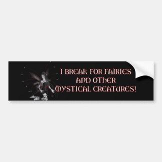 Break for Fairies Bumper Sticker