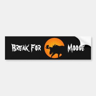 Break for Moose Bumper Sticker