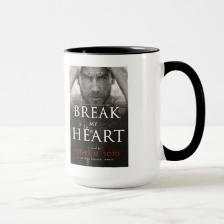Break My Heart mug