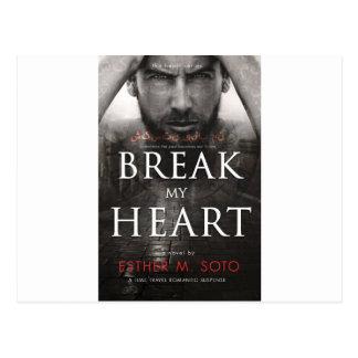 Break my HeartFINAL-high Postcard