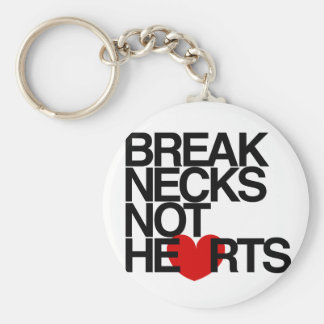 Break Necks Not Hearts by AiReal Apparel Basic Round Button Keychain