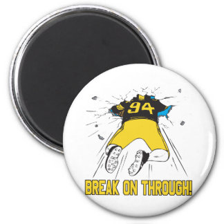 Break On Through 2 Inch Round Magnet