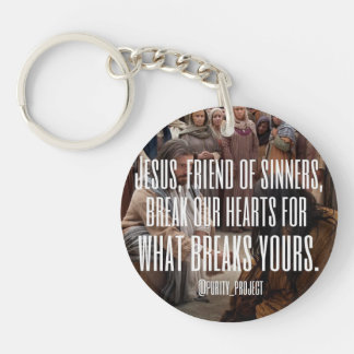 Break our hearts for what breaks yours Single-Sided round acrylic keychain