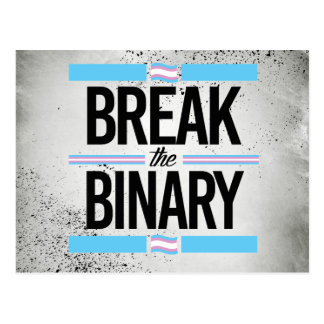 Break the Binary - -  Postcard