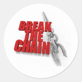 Break the chain! classic round sticker