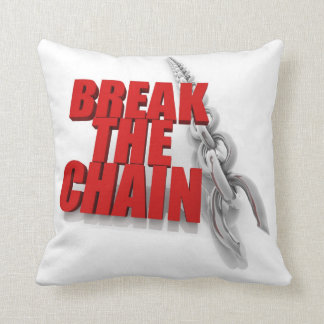Break the chain Pillows