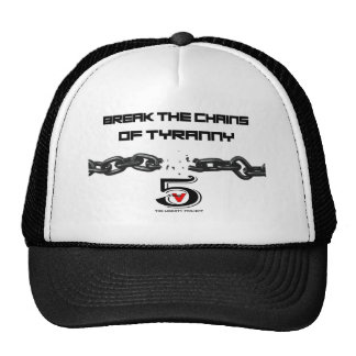 Break the chains of tyranny trucker hat