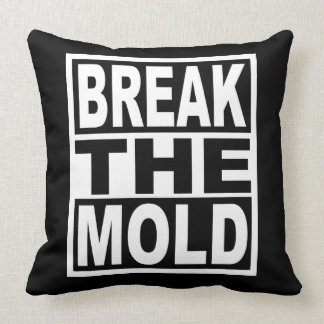 Break the Mold Throw Pillow