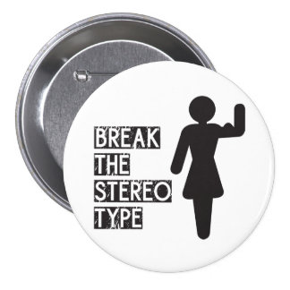 Break The Stereotype Buttons