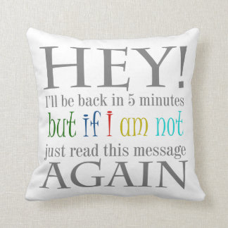 Break Time Funny Text Design Pillow