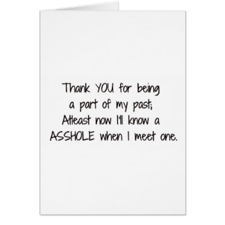 Break Up Thank You Greeting Card