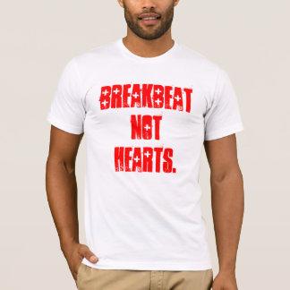 BREAKBEAt NOt Hearts. T-Shirt