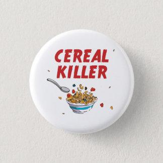 Breakfast Cereal Killer 1 Inch Round Button