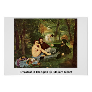 Breakfast In The Open By Edouard Manet Poster