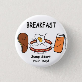 BREAKFAST Jump Start Your Day! 1 Inch Round Button