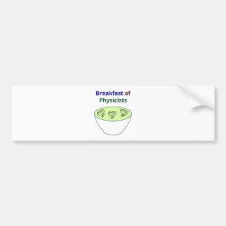 Breakfast of Physicists Bumper Sticker
