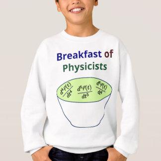 Breakfast of Physicists Sweatshirt