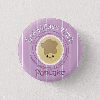 Breakfast Time - Pancake 1 Inch Round Button