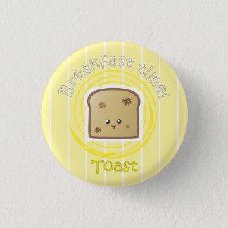 Breakfast Time - Toast 1 Inch Round Button