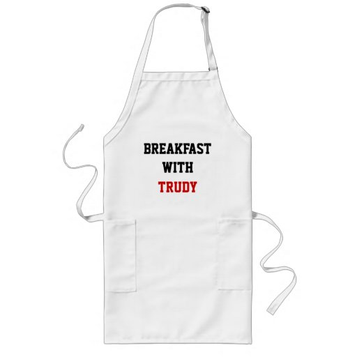 BREAKFAST WITH, TRUDY APRON