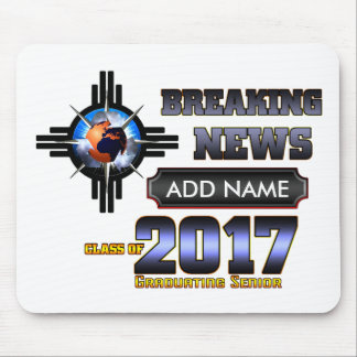 Breaking News Class Of 2017 Mouse Pad