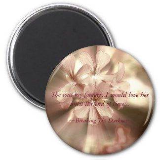 Breaking The Darkness Magnent 2 Inch Round Magnet