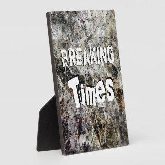 Breaking Times Plaque