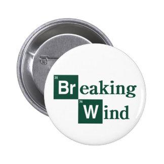 Breaking Wind Badge 2 Inch Round Button
