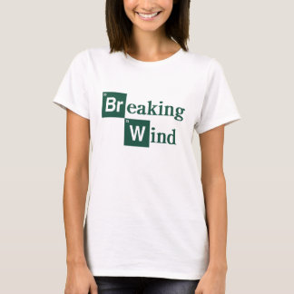 Breaking Wind Shirt