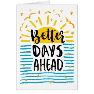 Breakup Encouragement, Better Days Ahead Card