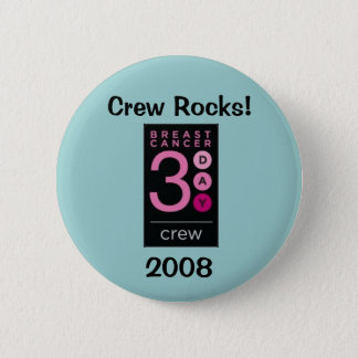 Breast Cancer 3-Day 2008 Crew 2 Inch Round Button