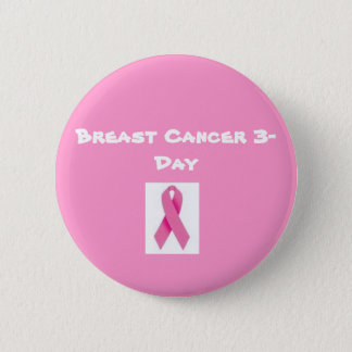 Breast Cancer 3-Day Button