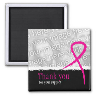 Breast Cancer Awareness Support Thank You Photo Ma Square Magnet
