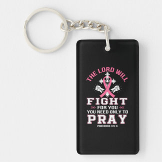 Breast Cancer Christian Lord Figh You Pray Keychain