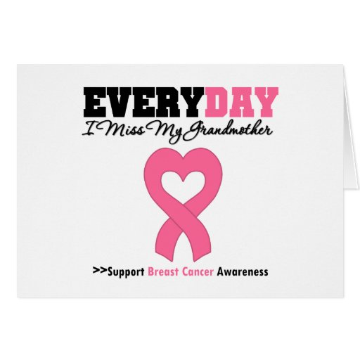Breast Cancer Every Day I Miss My Grandmother Greeting Card