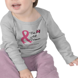 Breast Cancer For All Women Shirts