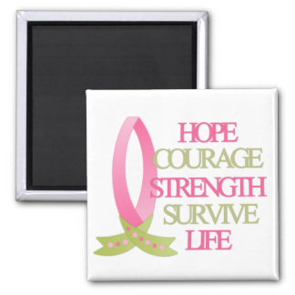 Breast Cancer Hope Courage Strength Magnet