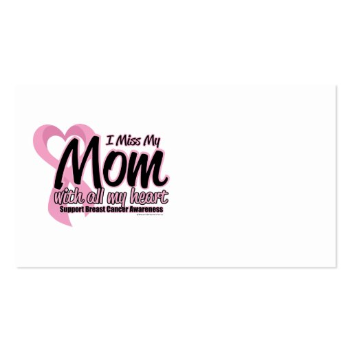 Breast Cancer I Miss My Mom Pack Of Standard Business Cards