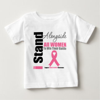 Breast Cancer I Stand Alongside All Women Baby T-Shirt